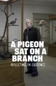 Un piccione seduto su un ramo riflette sull'esistenza - locandina