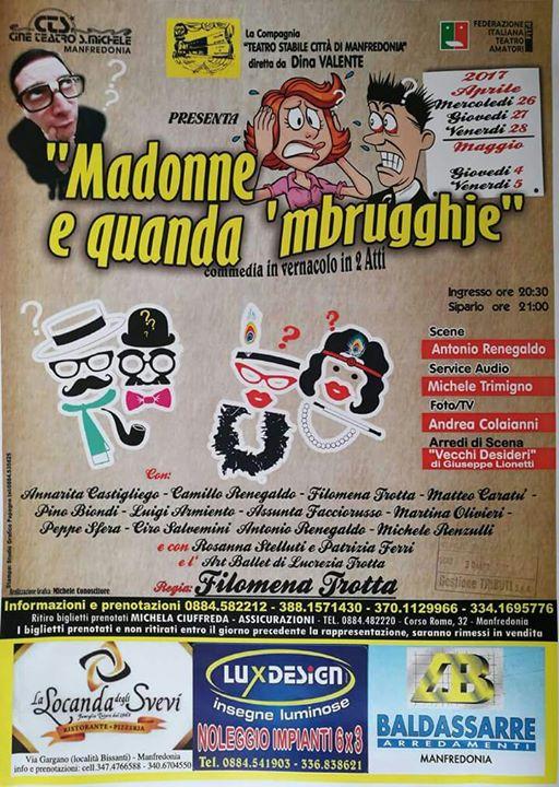 "Manfredonia, al teatro ""Madonne e quanda 'mbrugghje"""
