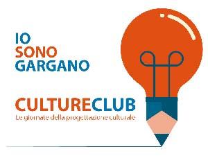 """Culture club, le giornate della progettazione di """"Io sono Gargano"""""""