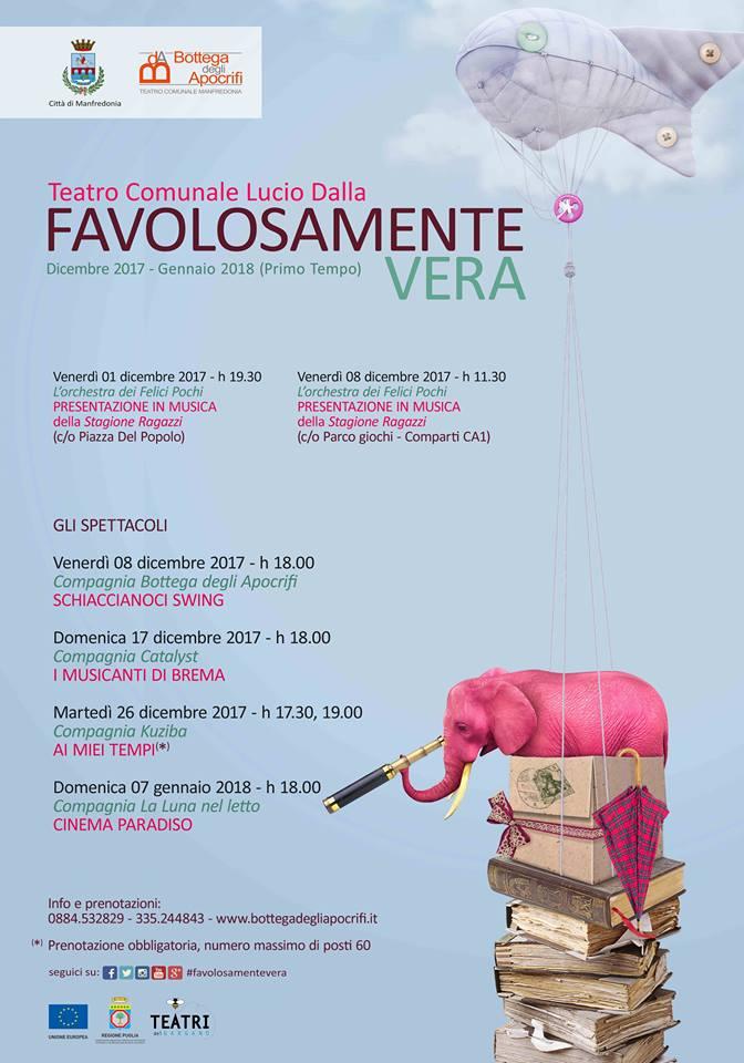 """Manfredonia, """"Favolosamente vera. Teatro per bambini, famiglia e sognatori""""  locandina """"FAVOLOSAMENTE VERA"""""""