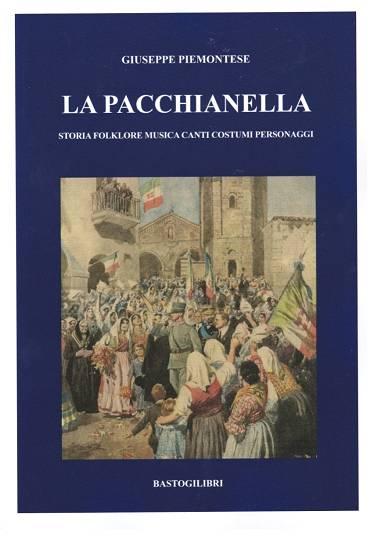 """Giuseppe Piemontese """"Ecco La Pacchianella""""  COPERTINA LIBRO  Di:Redazione"""